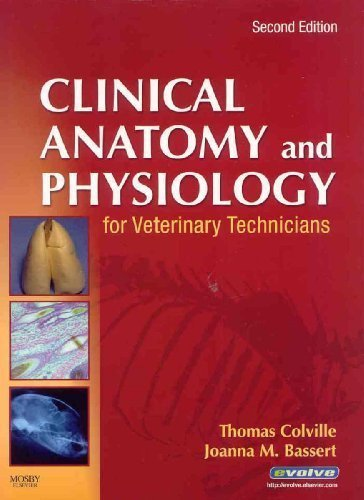 Download Clinical Anatomy & Physiology for Veterinary Technicians, 2ND EDITION PDF