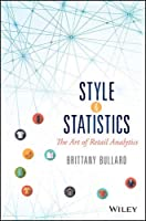 Style & Statistics: The Art of Retail Analytics Front Cover