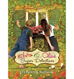 img - for Elvis & Olive: Super Detectives (Elvis & Olive) (Hardback) - Common book / textbook / text book