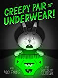 img - for Creepy Pair of Underwear! book / textbook / text book