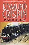 Beware of the Trains (Gervase Fen) (The Gervase Fen Mysteries)