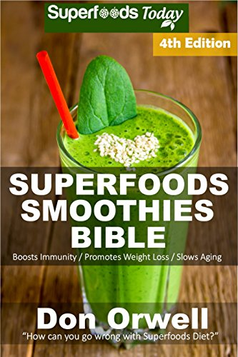 Superfoods Smoothies Bible Phytochemicals Transformation ebook
