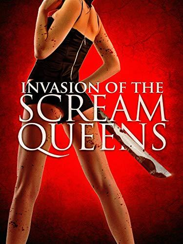 Invasion of the Scream Queens -