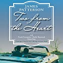 Two from the Heart Audiobook by James Patterson, Frank Costantini, Emily Raymond, Brian Sitts Narrated by Amy Tallmadge, Jamie Renell