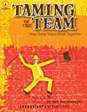 Taming of the Team, Jack Berckemeyer, 0865307571