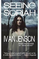 Seeing Soriah by Ivan Jenson (2012-05-14)