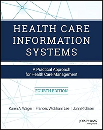 Health care information systems a practical approach for health health care information systems a practical approach for health care management 4th edition sciox Choice Image
