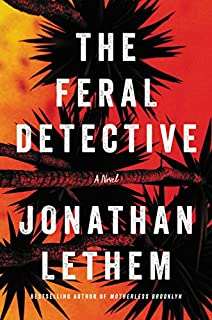 Book Cover: The Feral Detective: A Novel