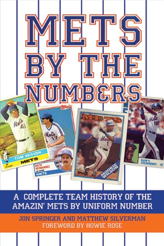Mets York New Trivia - Mets by the Numbers: A Complete Team History of the Amazin' Mets by Uniform Numbers