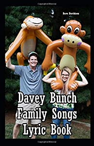 Davey Bunch Family Songs Lyric Book