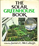 The Solar Greenhouse Book, , 0878571981