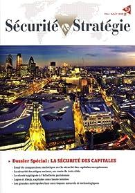 La sécurité des capitales (Sécurité et stratégie n.9) par  Club des directeurs de sécurité des entreprises