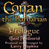 Prologue from Conan the Barbarian (Cover)