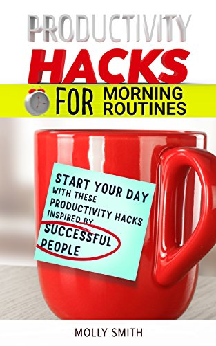 Productivity Hacks Morning Routines Successful ebook product image