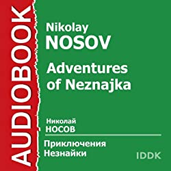 Adventures of Neznajka [Russian Edition]