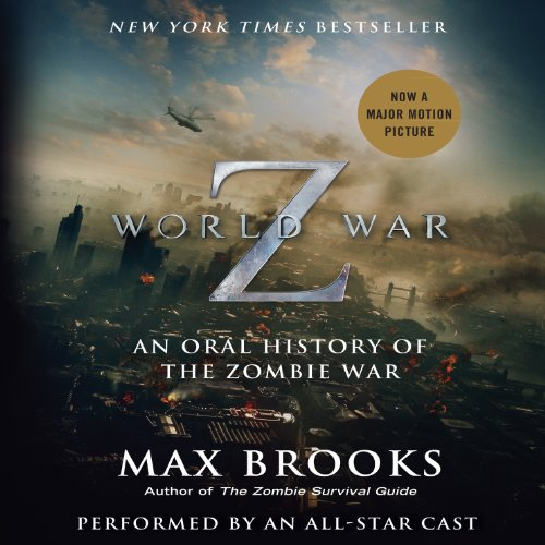 World War Z: The Complete Edition (Movie Tie-in Edition): An Oral History of the Zombie War cover