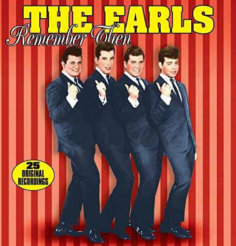 Remember Then by Earls, The