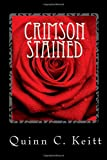 Crimson Stained, Quinn C. Keitt, 1453642609