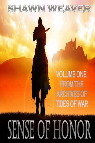 Sense of Honor (Tides of War Book 1) by [Weaver, Shawn]