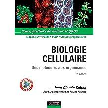 Biologie cellulaire - 2e éd. : Des molécules aux organismes (Sciences de la vie) (French Edition)