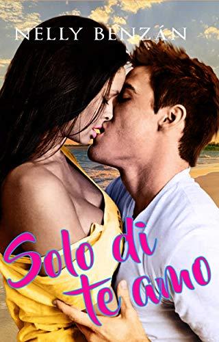 Solo di te amo (Spanish Edition)