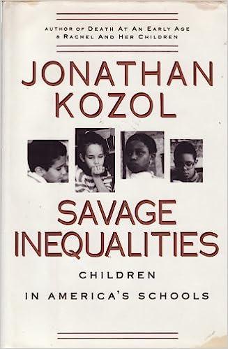 Savage Inequalities: Children in America's Schools: Kozol, Jonathan: 9780517582213: Amazon.com: Books