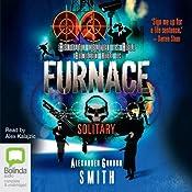 Furnace: Solitary, Book 2 | Alexander Gordon Smith
