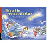 Rica und der geheimnisvolle Stern. Ein Folien-Adventskalender zum Vorlesen und Gestalten eines Fensterbildes