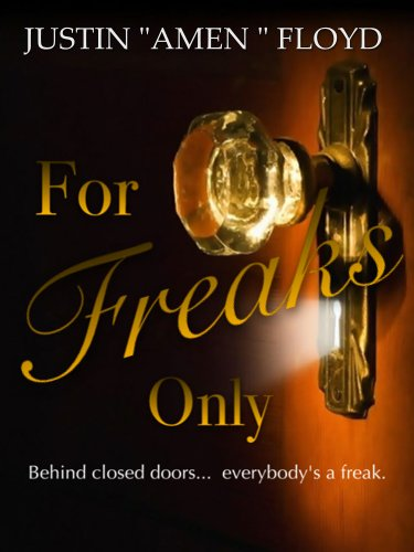 For Freaks Only: Story 1 (Dark Chocolate)