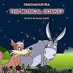 The Musical Donkey | Rahul Garg