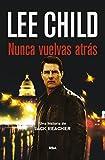 Kindle Store : Nunca vuelvas atrás (Jack Reacher) (Spanish Edition)