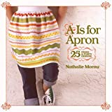 A Is for Apron, Nathalie Mornu, 1600592015