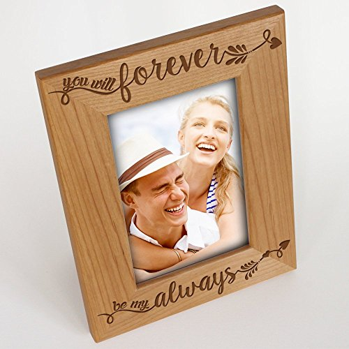 BELLA BUSTA You will forever, be my always Picture Frame - Engraved Natural Wood Picture Frame-Valentines Day gift- Anniversary Gift-Wedding gift (5
