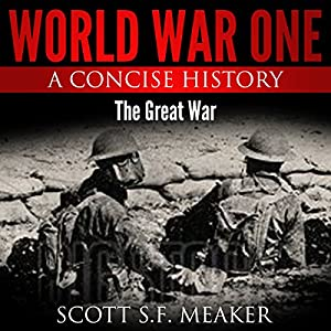 World War One: A Concise History Audiobook