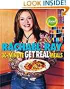#9: Rachael Ray's 30-Minute Get Real Meals: Eat Healthy Without Going to Extremes