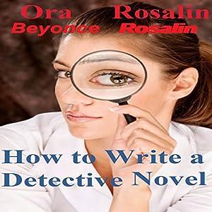 How to Write a Detective Novel Audiobook