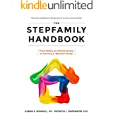 """The Stepfamily Handbook:: From Dating, to Getting Serious, to forming a """"Blended Family"""""""