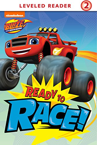 Ready to Race (Blaze and the Monster Machines) ()