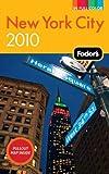 Fodor's New York City 2010, Fodor's Travel Publications, Inc. Staff, 1400008379