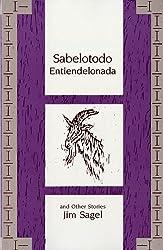 Sabelotodo Entiendelonada & Other Stories