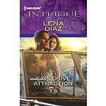 Explosive Attraction | Lena Diaz