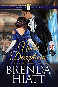 Noble Deceptions (The Saint of Seven Dials Book 2) by [Hiatt, Brenda]