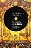 El Espíritu de la ópera, Marie-France Castaráede, 8449314526