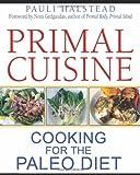 Primal Cuisine, Pauli Halstead, 1594774862