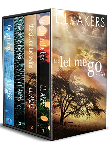 The Let Me Go Series: A Psychological Suspense Family Saga by [Akers, Lisa]