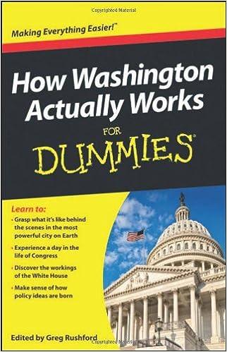 How Washington Actually Works For Dummies: Greg Rushford ...