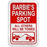 "Parking Spot All Others Will Be Towed Plastic Sign Female Name - Barbie - 12"" x 18"" (30.5cm x 45.7cm) offers"