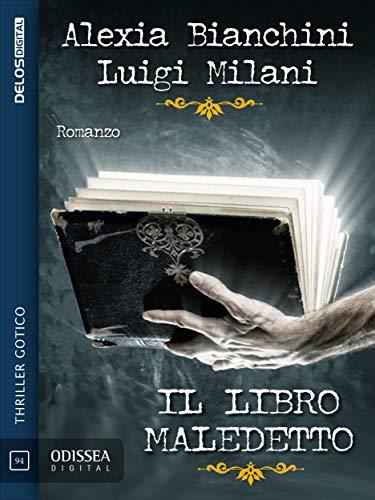 Il libro maledetto (Odissea Digital) (Italian Edition)