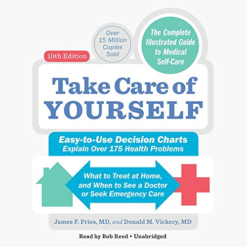 Take Care of Yourself: The Complete Guide to Self-Care, Includes PDF of Supplemental Material - Library Edition by Blackstone Pub