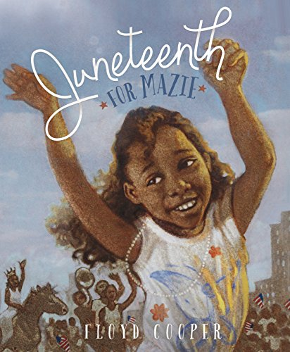 Book Cover: Juneteenth for Mazie
